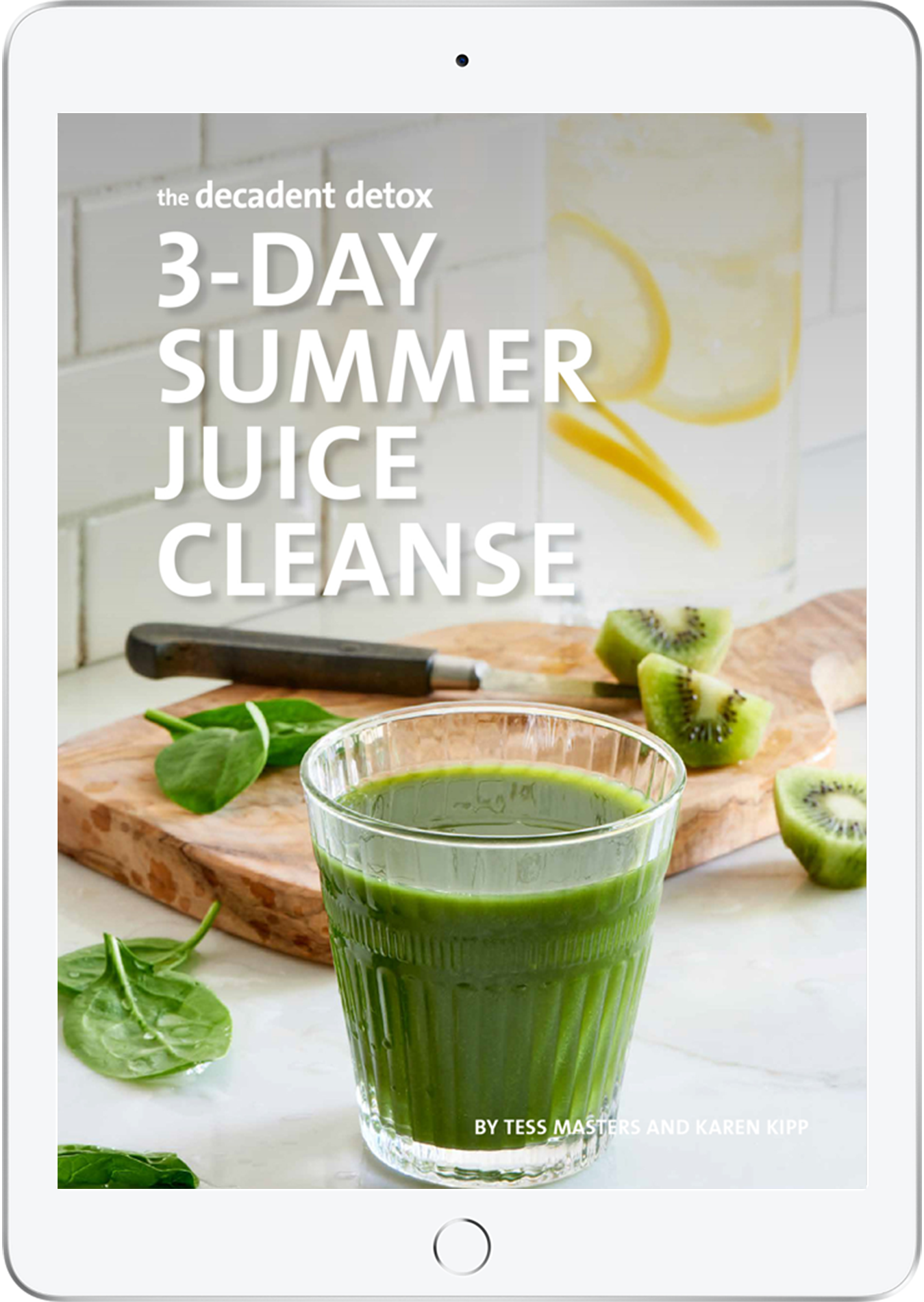 The Decadent Detox 3 Day Summer Juice Cleanse