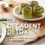 The Decadent Detox Cover