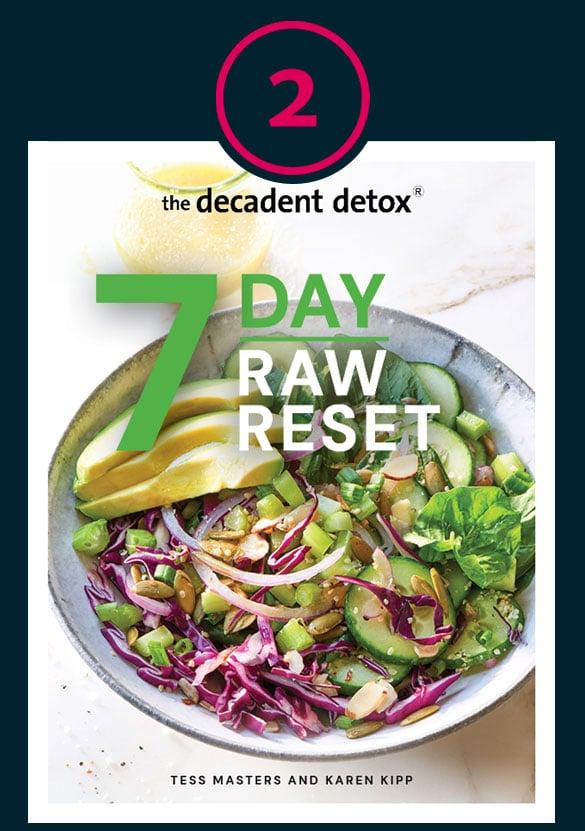 7 day Raw Reset