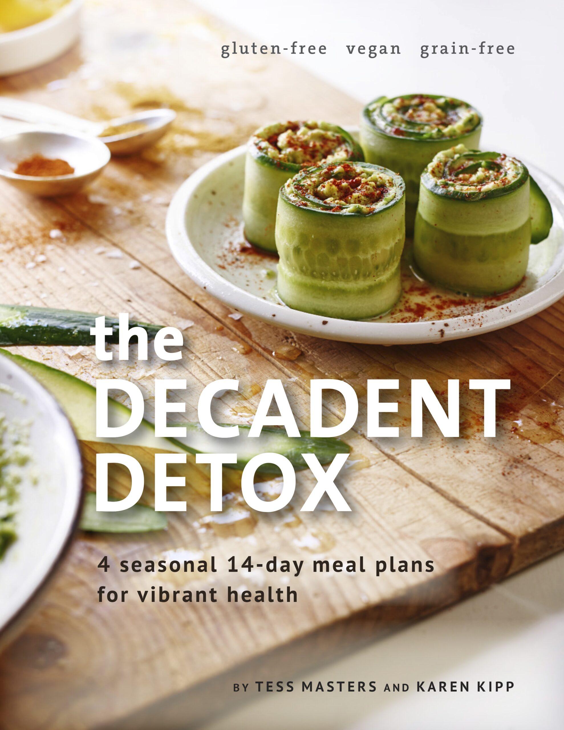 The Decadent Detox Book Cover